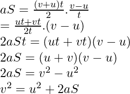 aS= \frac{(v+u)t}{2}.\frac{v-u}{t}\\=\frac{ut+vt}{2t}.(v-u) \\2aSt=(ut+vt)(v-u) \\2aS=(u+v)(v-u) \\2aS=v^2-u^2 \\v^2=u^2+2aS