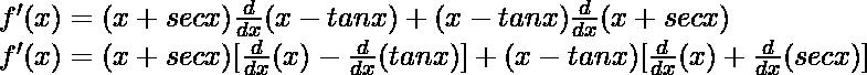 f'(x) = (x + sec x) \frac{d}{dx}(x - tan x) + (x - tan x)\frac{d}{dx}(x + sec x)\\ f'(x) = (x + sec x) [\frac{d}{dx}(x) - \frac{d}{dx}(tan x)] + (x - tan x)[\frac{d}{dx}(x) + \frac{d}{dx}(sec x)]