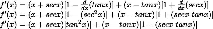 f'(x) = (x + sec x) [1 - \frac{d}{dx}(tan x)] + (x - tan x)[1 + \frac{d}{dx}(sec x)]\\ f'(x) = (x + sec x) [1 - (sec^2x)] + (x - tan x)[1 + (sec x \hspace{0.1cm}tan x)]\\ f'(x) = (x + sec x) [tan^2x)] + (x - tan x)[1 + (sec x \hspace{0.1cm}tan x)]