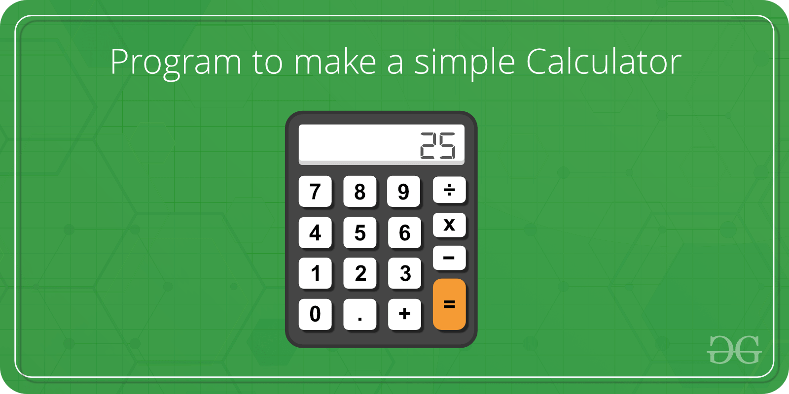 Menu Driven C++ Program for a Simple Calculator - GeeksforGeeks